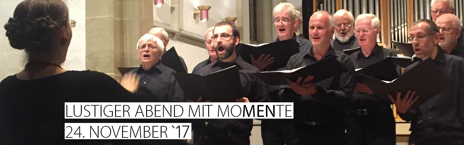 Der Männerchor moMENte lädt zu einem fröhlichen Liederabend ein.