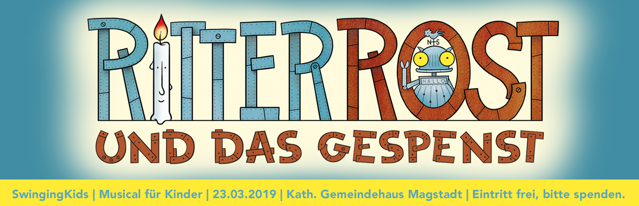 Kindermusical Ritter Rost in Magstadt